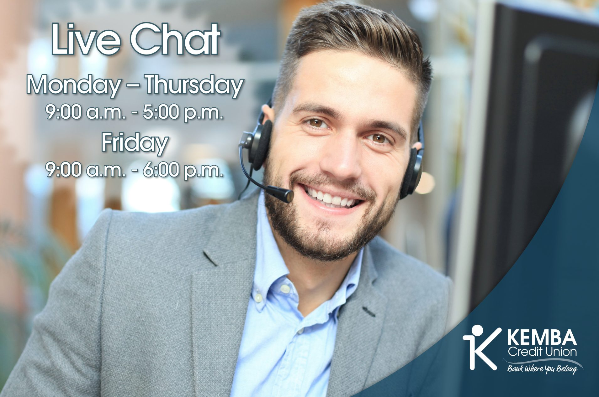 Live Chat M-Th 9:00 a.m. - 5:00 p.m. and Friday 9:00 a.m. - 6:00 p.m.